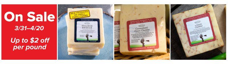 Select Milton cheese on sale through 4/20